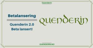 Betalansering – Quenderin 2.0 Beta lansert!
