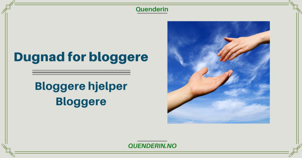 Dugnad - Bloggere hjelper bloggere
