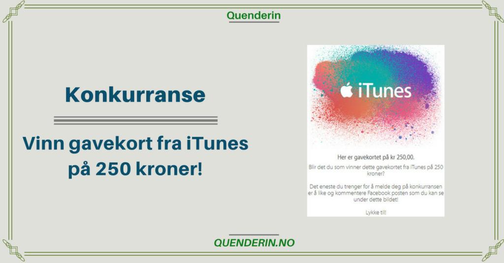 Konkurranse! Vinn gavekort fra iTunes på 250 kroner!