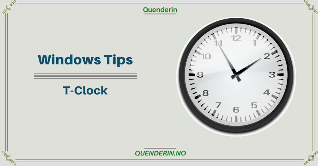 Windows Tips - T-Clock